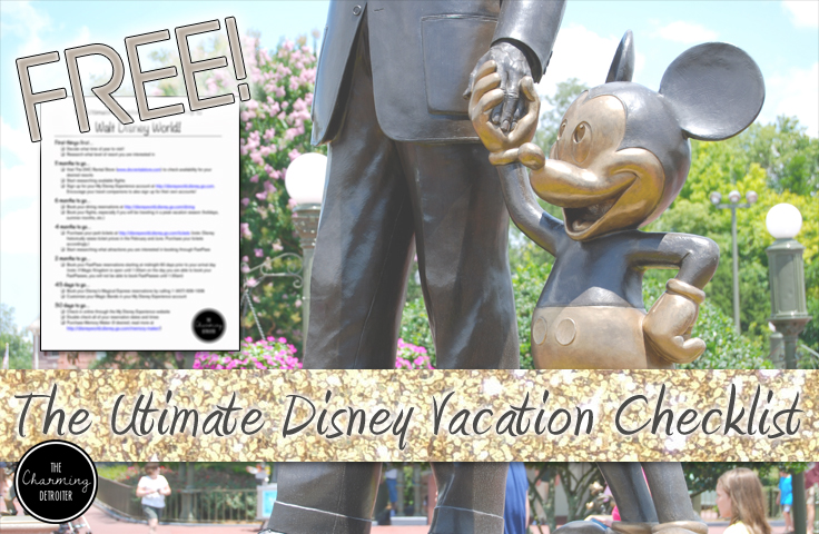 The Ultimate Disney World Trip Planning Checklist | The Charming Detroiter