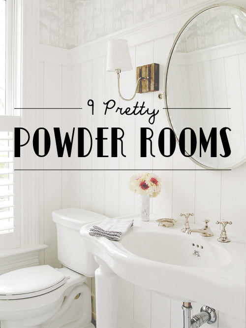 9 Pretty Powder Rooms
