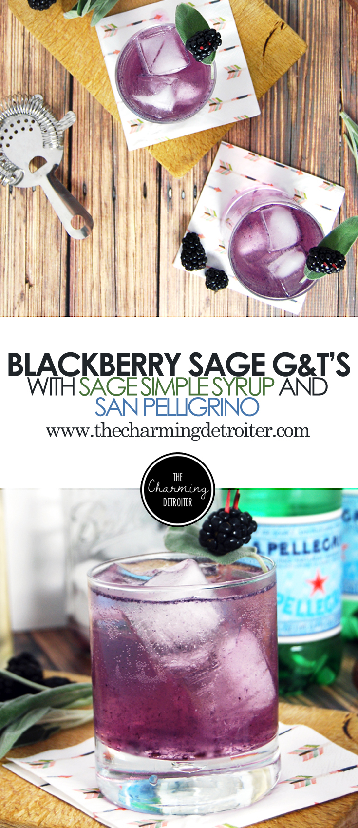Blackberry Sage G+T's: Gin and tonics get a sweet upgrade with blackberries and sage simple syrup.