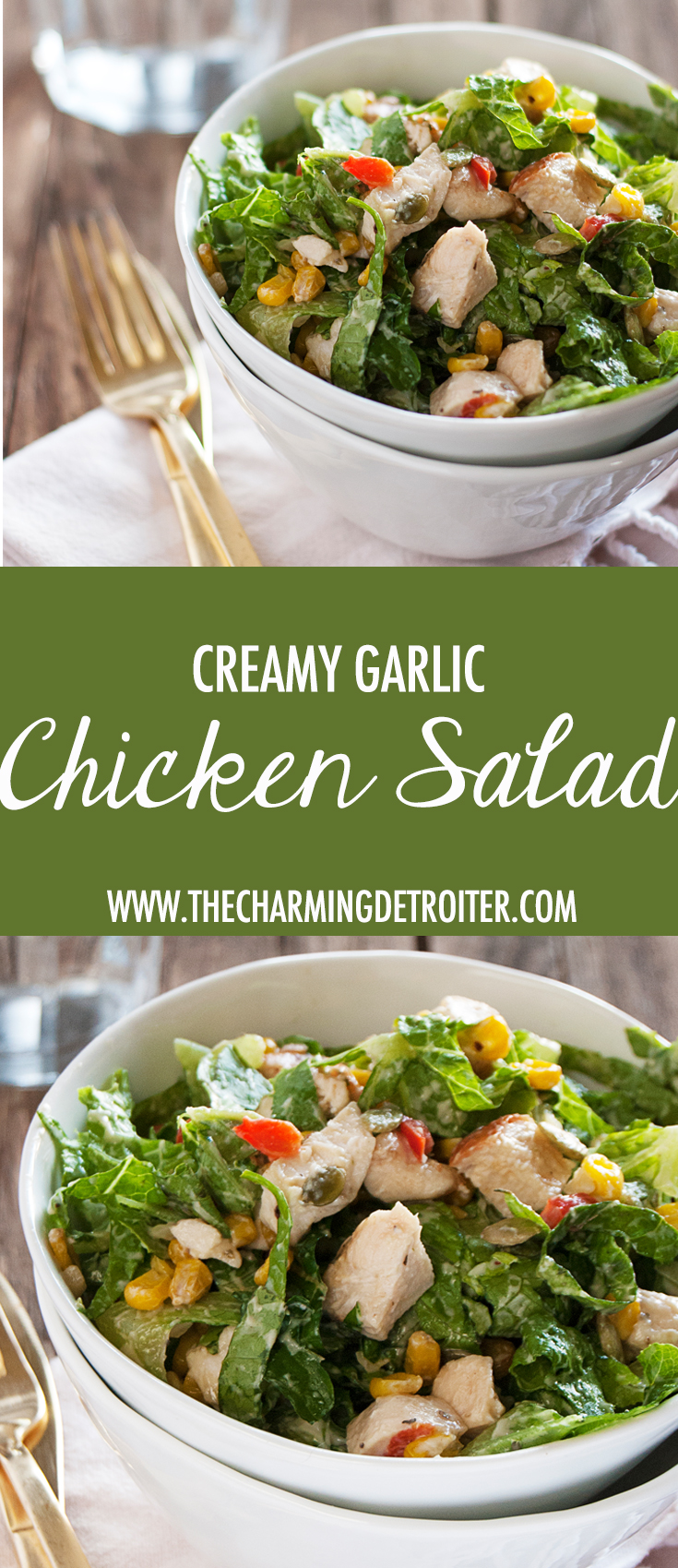 This creamy garlic chicken salad is going to be your new go-to weeknight salad, featuring roasted bell pepper and corn, romaine, chicken, and a creamy garlic dressing.